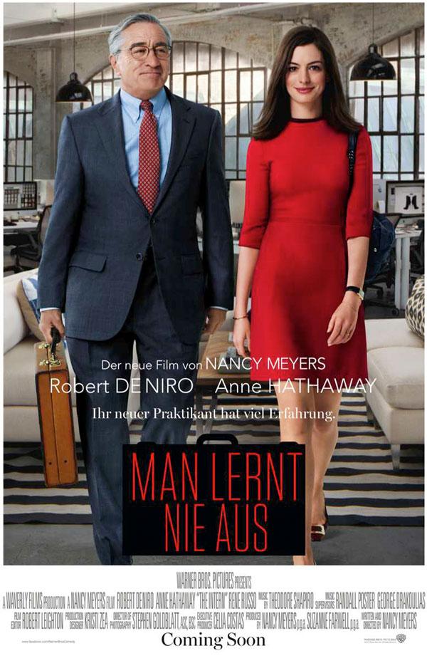 Unterhaltsame und emotionale Komödie mit Robert De Niro als Rentner-Praktikant bei einem Online-Modemagazin.