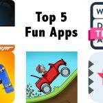 Top 5 Fun Apps
