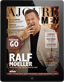 Das AJOURE´ Men E-Magazin - Jetzt downloaden und anschauen!