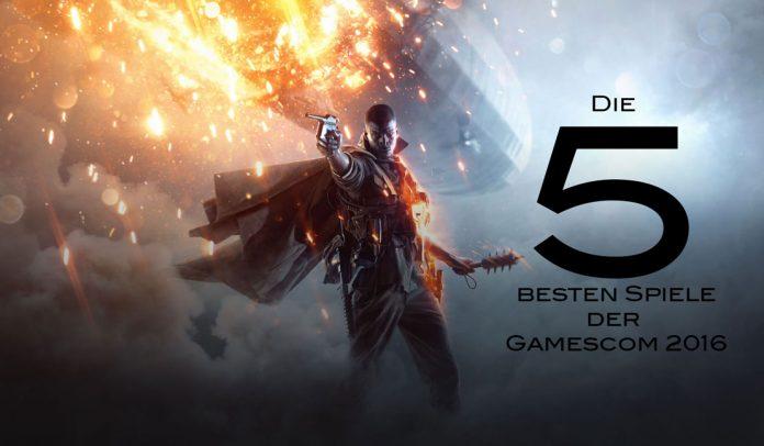 Gamescom Top 5