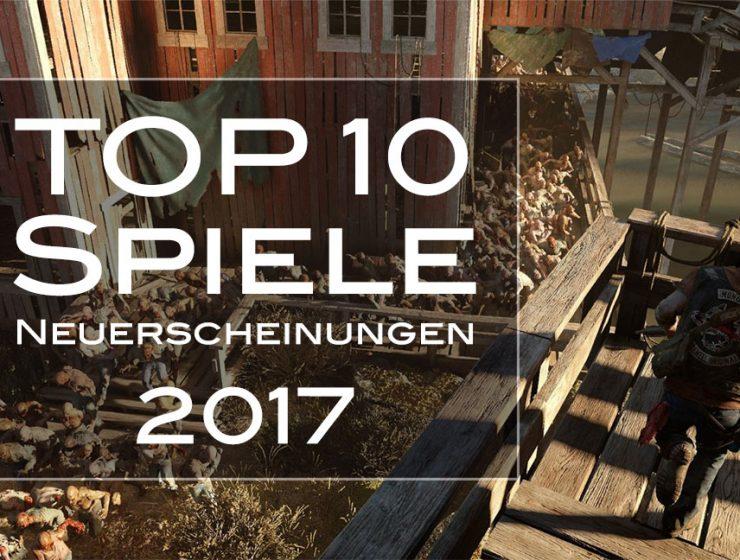 Die 10 besten Spiele-Neuerscheinungen 2017