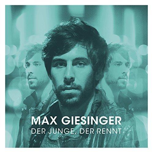 Max Giesinger - Der Junge, der rennt