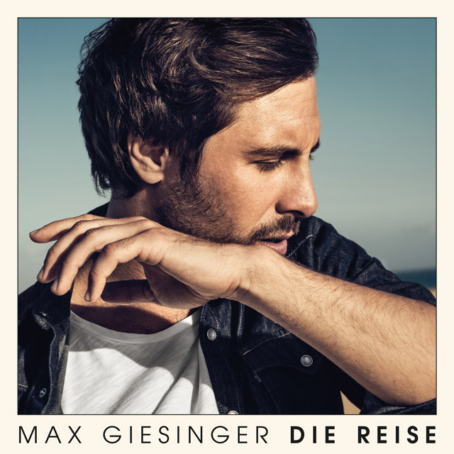 Max Giesinger - Die Reise