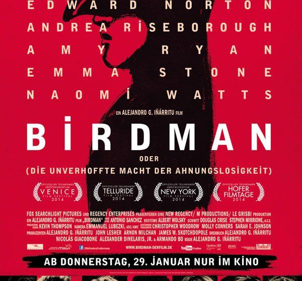 """Mit """"Birdman oder (Die unverhoffte Macht der Ahnungslosigkeit)"""" liefert der Regisseur Alejandro González Iñárritu einen Film ab, der sich absolut sehen lassen kann."""