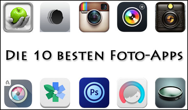 Die 10 besten Foto-Apps